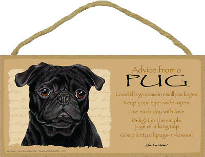 """Advice from a Pug Sign Plaque Dog 10"""" x 5"""" gift black"""
