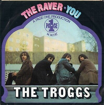 """7"""" The Troggs - The Raver / You - Page One 14747 At"""
