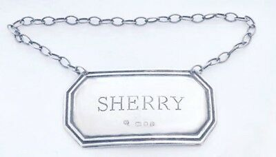 Vintage Sterling Decanter Tag for SHERRY, London, UK