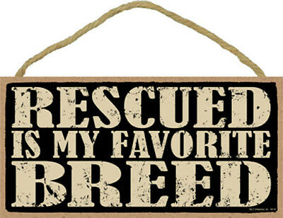 """Rescued is My Favorite Breed Dog Cat sign plaque 10"""" x 5"""" gift"""