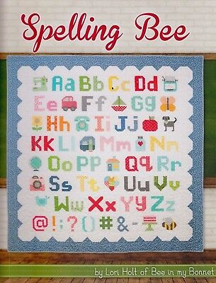 Spelling Bee - fun pieced alphabet & more BOOK by Lori Holt