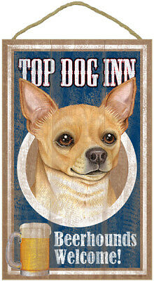"Top Dog Inn Beerhounds Chihuahua Tan Bar Sign Plaque dog 10"" x 16""  Beer"