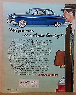 1953 magazine ad for Willys - Aero Willys, Did you ever see a dream Driving?