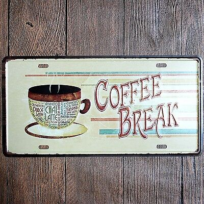 Metal Tin Sign coffee break Decor Bar Pub Home Vintage Retro Poster Cafe ART