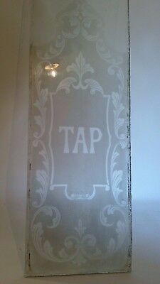 RARE.....PUB GLASS/WINDOW Etched TAP