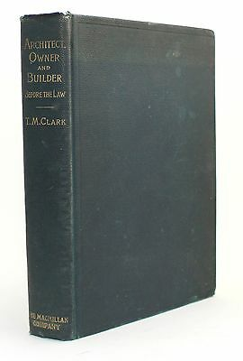 Architect Owner and Builder Before the Law Antique Vtg Architecture 1911 Book !!