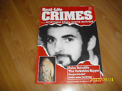 Real- Life Crimes Magazine No. 5 - Peter Sutcliffe - The Yorkshire Ripper
