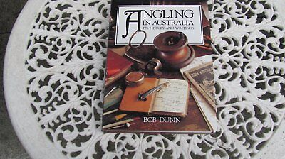 ANGLING IN AUSTRALIA IT,S HISTORY and WRITINGS   BOB DUNN