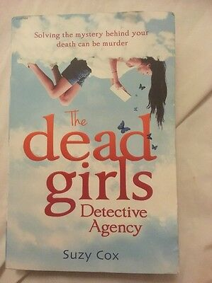The Dead Girls Detective Agency by Suzy Cox (Paperback, 2013)