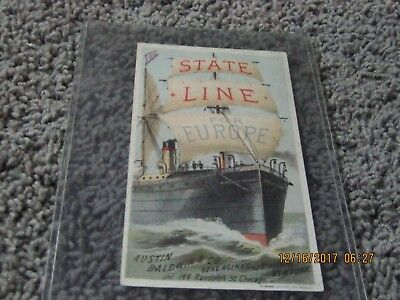 VICTORIAN ERA--color ad card for STATE LINE FOR EUROPE ship. Austin Baldwin Co.