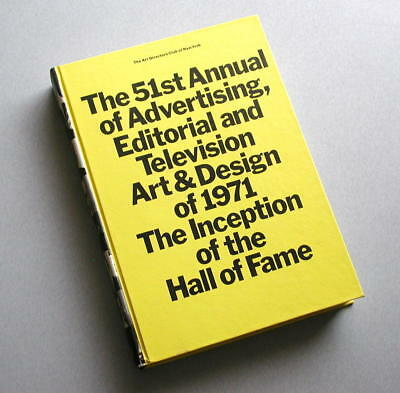 51st Annual of Advertising - 1971  Art Directors Club of New York - Best 70s ADS