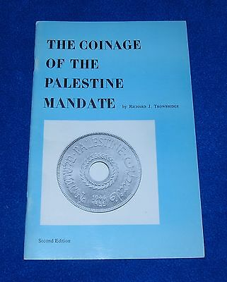 The Coinage of the Palestine Mandate, 2nd Ed., 1971 by Richard J. Trowbridge