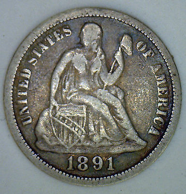 1891 Silver Seated Liberty Dime F United States 10 Cents Type Coin  Fine #R