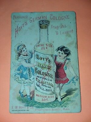 1800's VICTORIAN TRADE CARD, Hoyt's German Cologne E.W. Hoyt & Co. - Lowell Mass