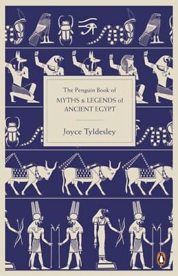 The Penguin Book of Myths and Legends of Ancient Egypt (Paperback)