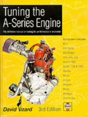 Tuning the A-Series Engine: The Definitive Manual on Tuning for Per...