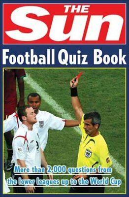 The Sun Football Quiz Book by Nick Holt (Paperback, 2007)