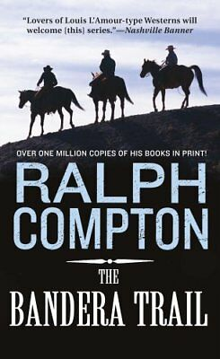 The Bandera Trail by Ralph Compton 9780312951436 (Paperback, 2002)