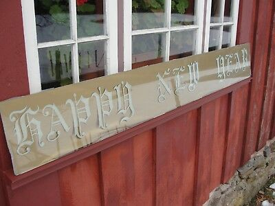 """Antique """"Happy New Year"""" Glass Sign Salvage Victorian Script 70""""L X 9 1/2""""H"""