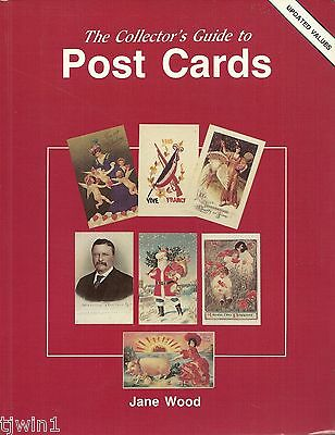 The Collector's Guide To Post Cards Updated Values By Jane Wood Updated 1993