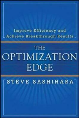 The Optimization Edge: Reinventing Decision Making to Maximize ... 9780071746571