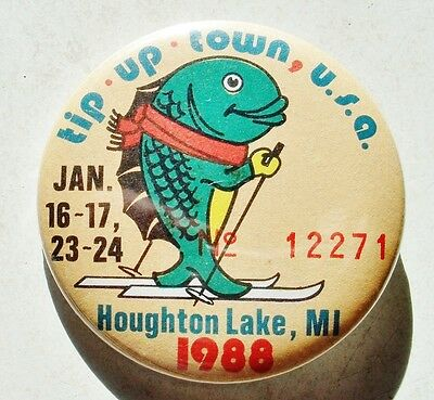 Collectable 1988 Tip Up Town Badge  # 12321 (Houghton Lake Winter Festival)