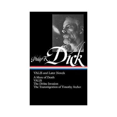Valis and Later Novels by Philip K. Dick (author), Jonathan Lethem (editor)