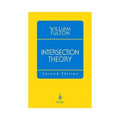 Intersection Theory by William Fulton