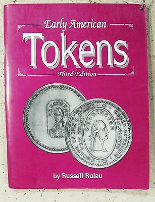 EARLY AMERICAN TOKENS 1700-1832 EXCELLENT USED illust. 3RD Ed. Rulau