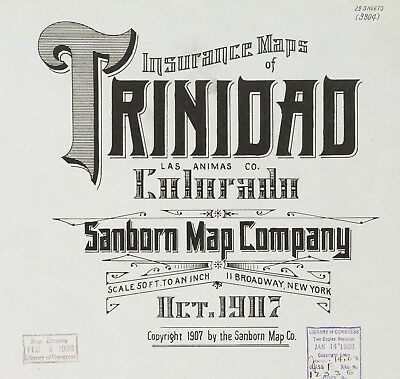 Trinidad, Colorado~Sanborn Map© sheets~25 maps on CD~1907 in full color
