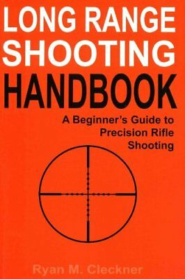 LARGO ALCANCE Shooting Manual The Complete beginner's Guide to P 9781518654725