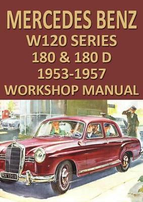 Mercedes Benz Workshop Manual: W120 Series 180 & 180D 1953-1957
