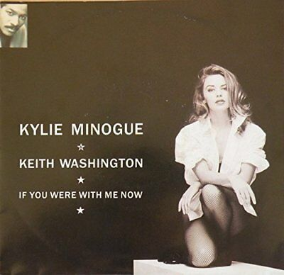 "Kylie Minogue If you were with me now (1991, & Keith Washington)  [7"" Single]"
