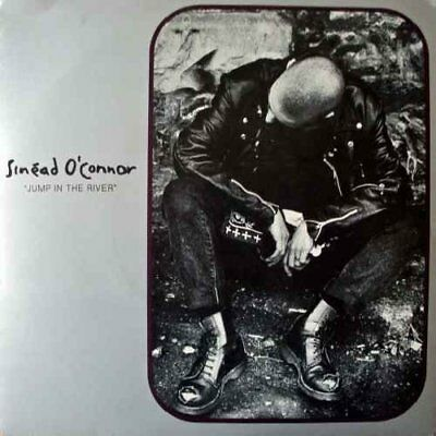 """Sinéad O'Connor Jump in the river  [7"""" Single]"""