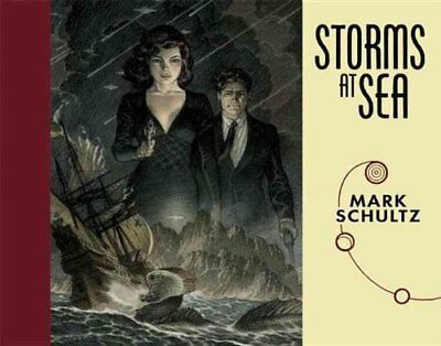 Storms at Sea by Mark Schultz 9781933865669 (Hardback, 2015)