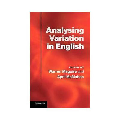 Analysing Variation in English by Warren Maguire (editor), April McMahon (edi...