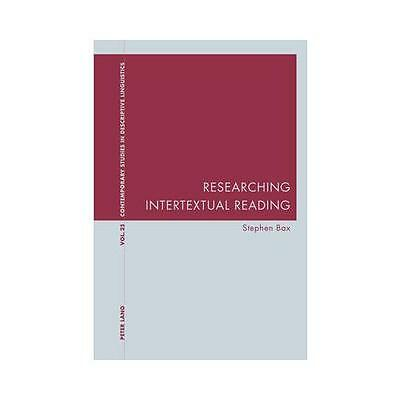 Researching Intertextual Reading by Stephen Bax