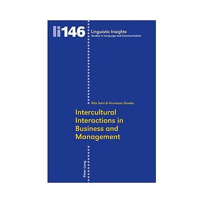 Intercultural Interactions in Business and Management by Rita Salvi (editor),...