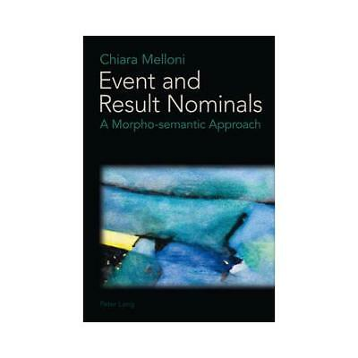 Event and Result Nominals by Chiara Melloni