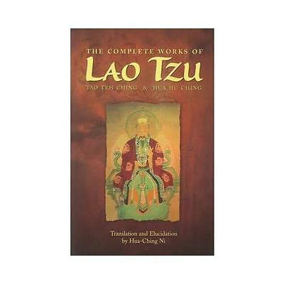 The Complete Works of Lao Tzu by Hua-Ching Ni