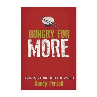 Hungry for More by Kandy Persall