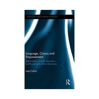 Language, Corpus and Empowerment by Luke Collins