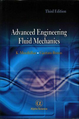 Advanced Engineering Fluid Mechanic by K. Muralidhar 9781842659120