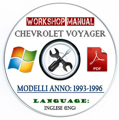 Workshop Manual Chevrolet Voyager 1993-1996 Manuale Officina Service Repair CD