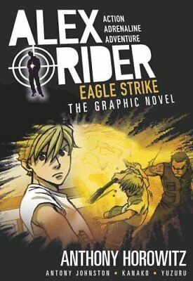 Eagle Strike: An Alex Rider Graphic Novel by Anthony Horowitz (Paperback, 2017)