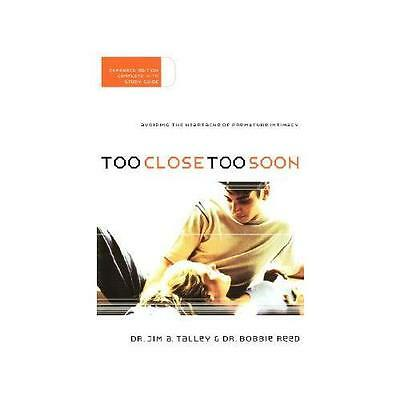 Too Close, Too Soon by Jim Talley, Bobbie Reed