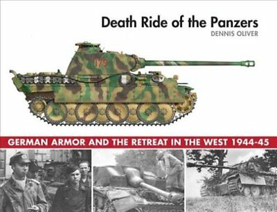 Death Ride of the Panzers German Armor and the Retreat in the W... 9781510720954