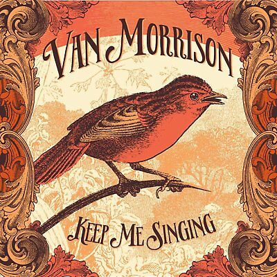 Van Morrison - Keep Me Singing (2016)  CD  NEW/SEALED  SPEEDYPOST