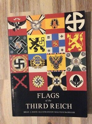 FLAGS OF THE Third Reich By Brian L Davis