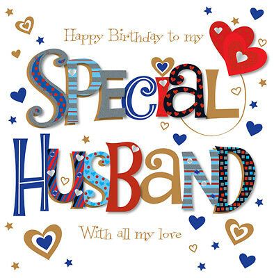 Special Husband Happy Birthday Greeting Card By Talking Pictures